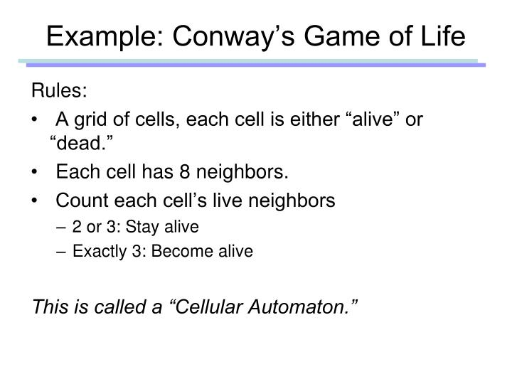 Example: Conway's Game of Life