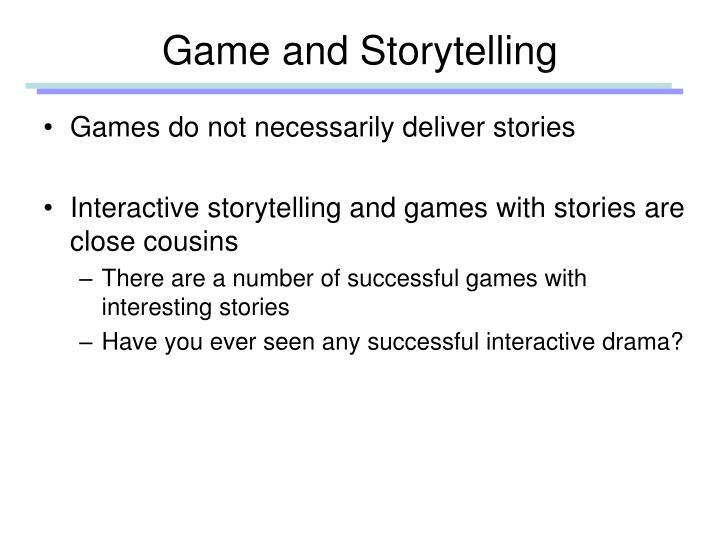 Game and Storytelling