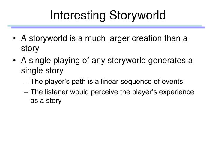 Interesting Storyworld
