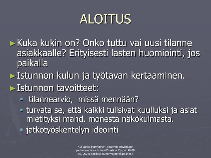ALOITUS