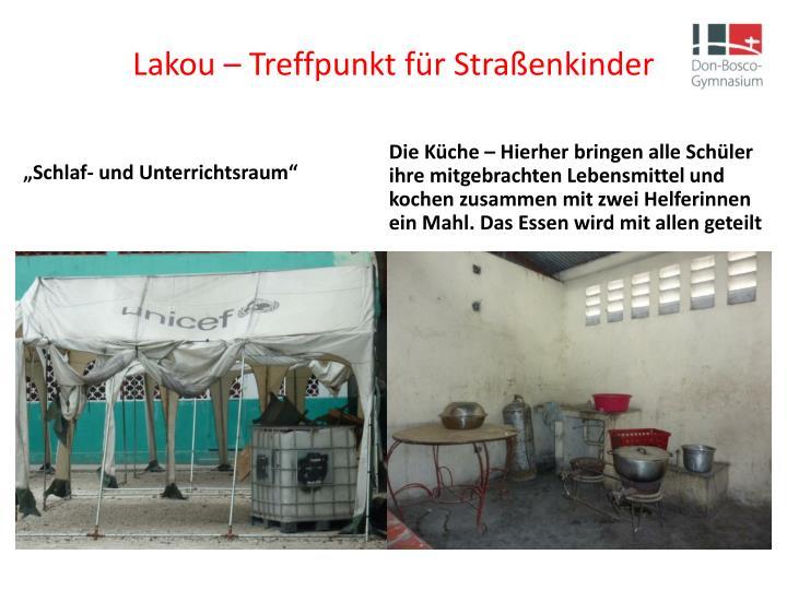 Lakou – Treffpunkt für Straßenkinder