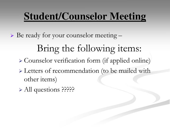 Student/Counselor Meeting