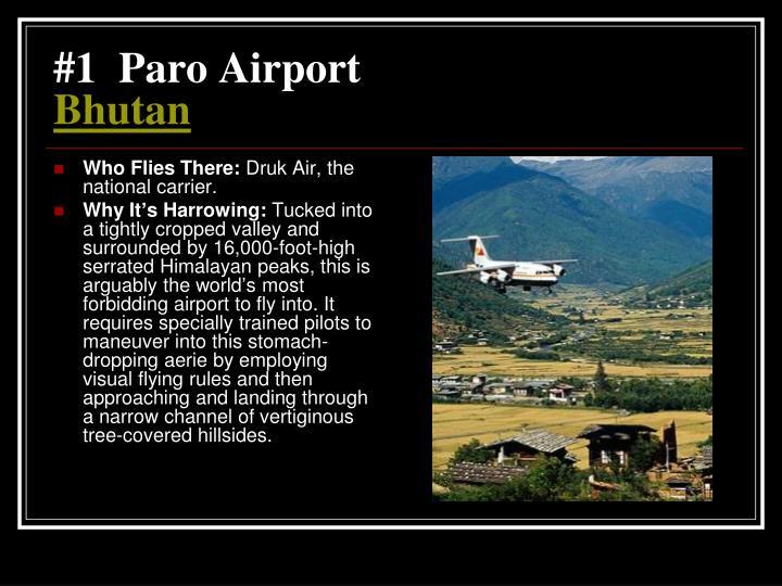 #1  Paro Airport