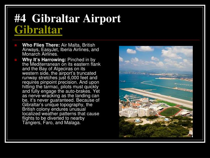 #4  Gibraltar Airport
