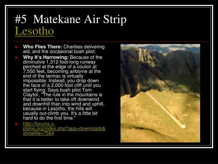 #5  Matekane Air Strip