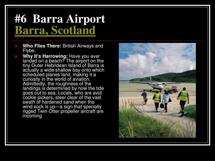 #6  Barra Airport