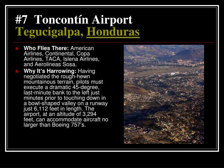 #7  Toncontín Airport