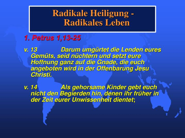 Radikale Heiligung -