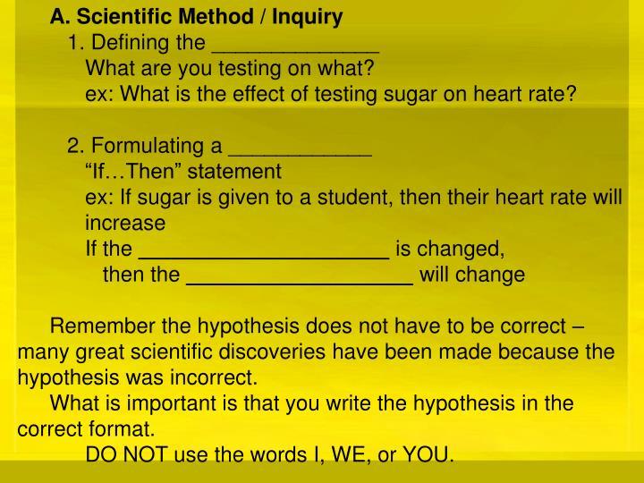 A. Scientific Method / Inquiry