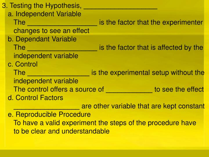 3. Testing the Hypothesis,