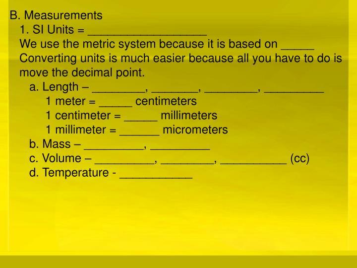 B. Measurements