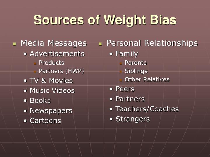 Sources of weight bias