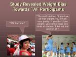 study revealed weight bias towards taf participants1