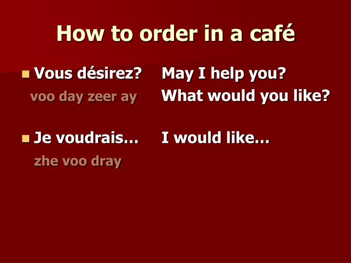 How to order in a