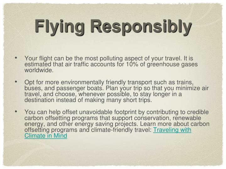Flying Responsibly