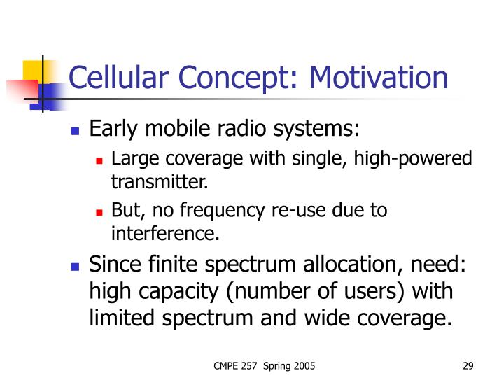 Cellular Concept: Motivation