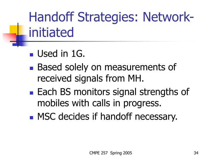 Handoff Strategies: Network-initiated