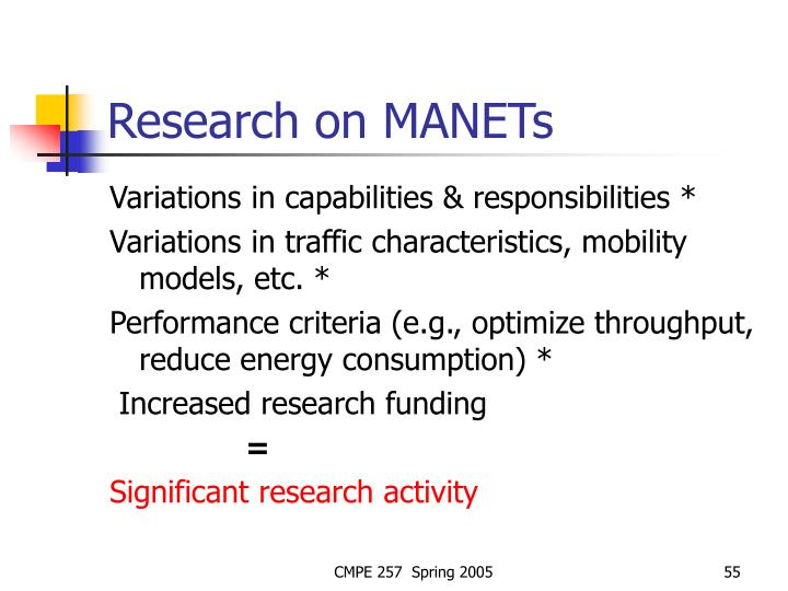 Research on MANETs