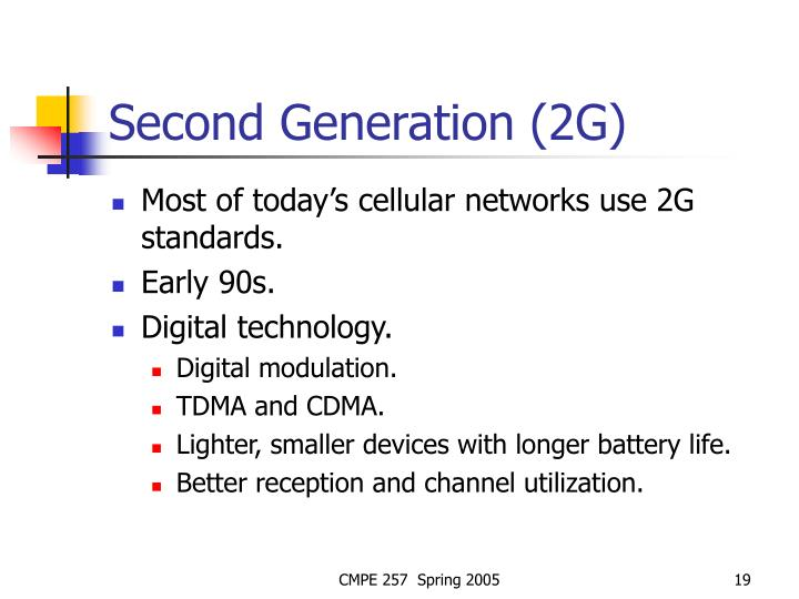 Second Generation (2G)