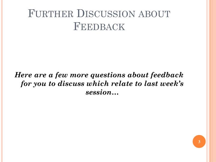 Further Discussion about Feedback