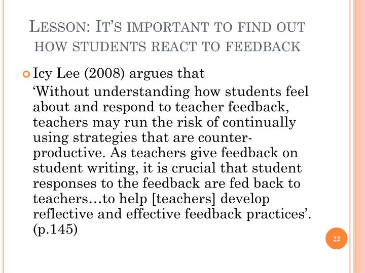 Lesson: It's important to find out how students react to feedback