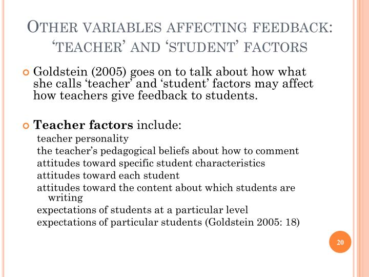 Other variables affecting feedback: