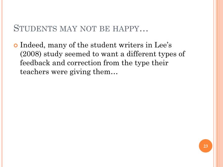 Students may not be happy…
