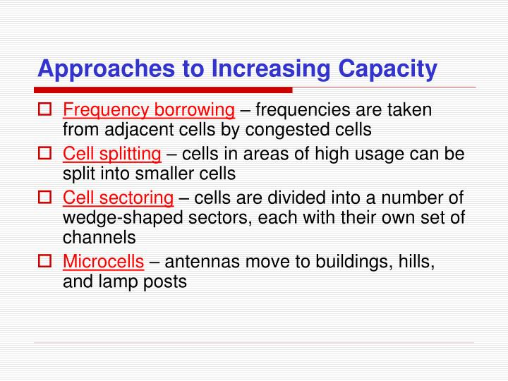 Approaches to Increasing Capacity