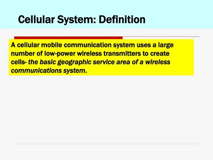 Cellular System: Definition