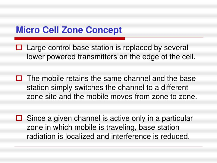 Micro Cell Zone Concept