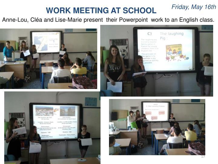 WORK MEETING AT SCHOOL