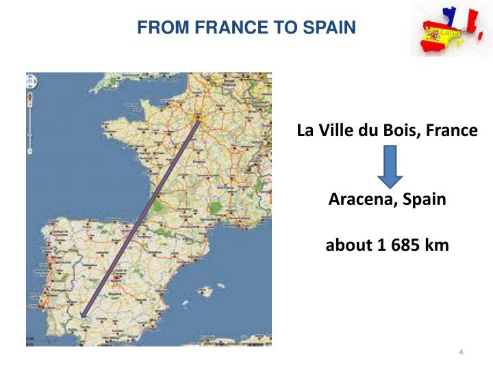 FROM FRANCE TO SPAIN