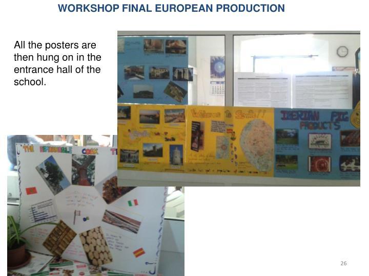 WORKSHOP FINAL EUROPEAN PRODUCTION