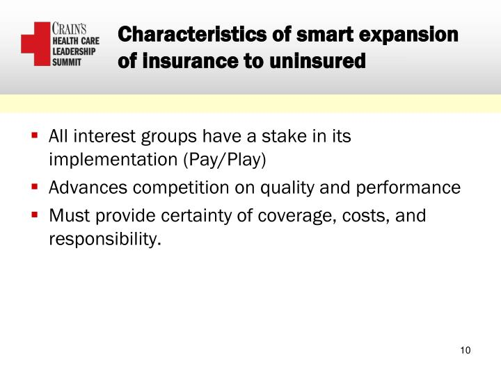 Characteristics of smart expansion of insurance to uninsured