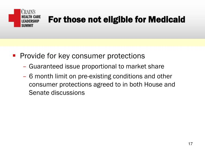 For those not eligible for Medicaid