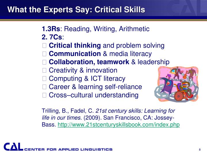 What the Experts Say: Critical Skills