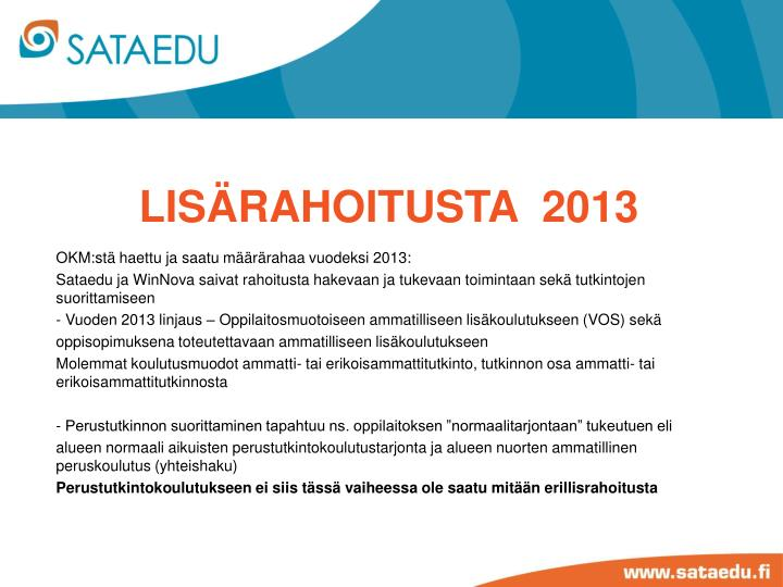 lisärahoitusta  2013