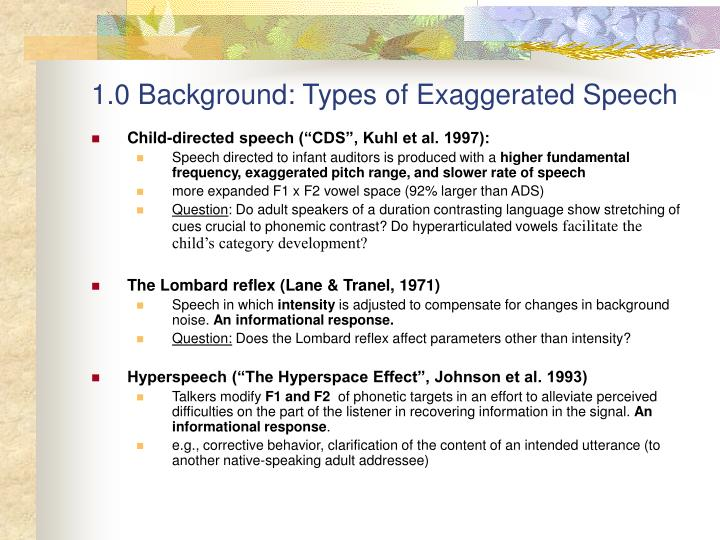 1.0 Background: Types of Exaggerated Speech
