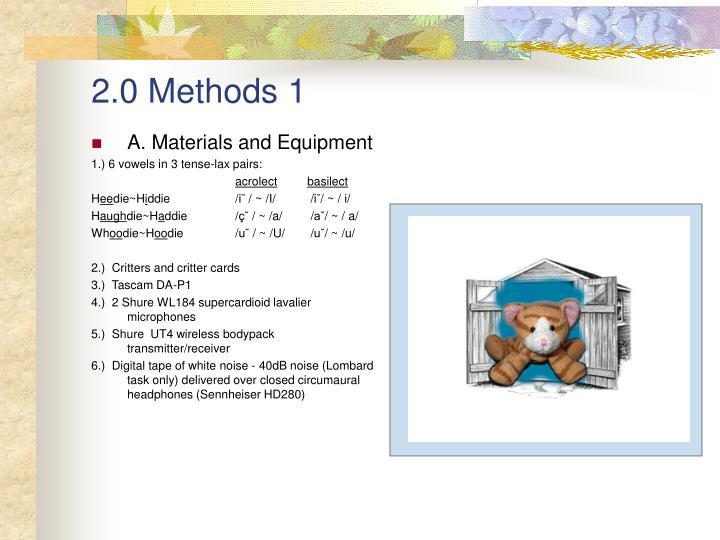 2.0 Methods 1