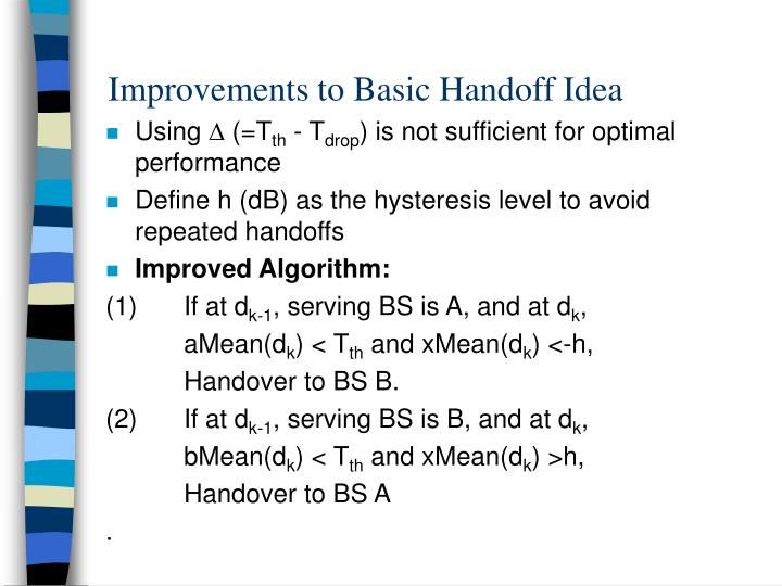 Improvements to Basic Handoff Idea