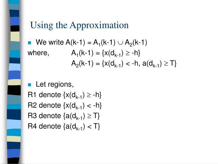 Using the Approximation