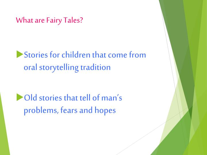 What are Fairy Tales?