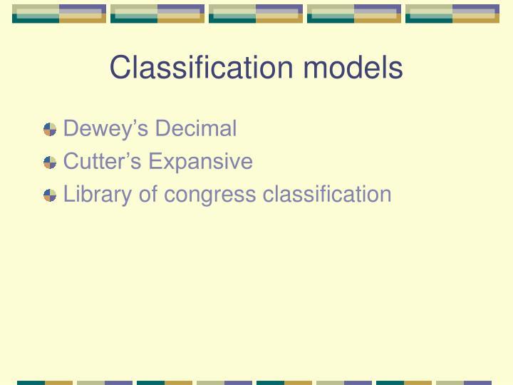 Classification models