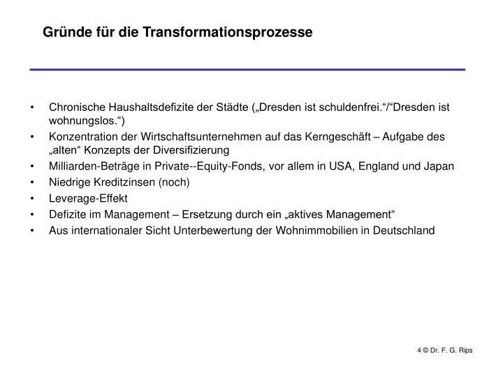 Gründe für die Transformationsprozesse