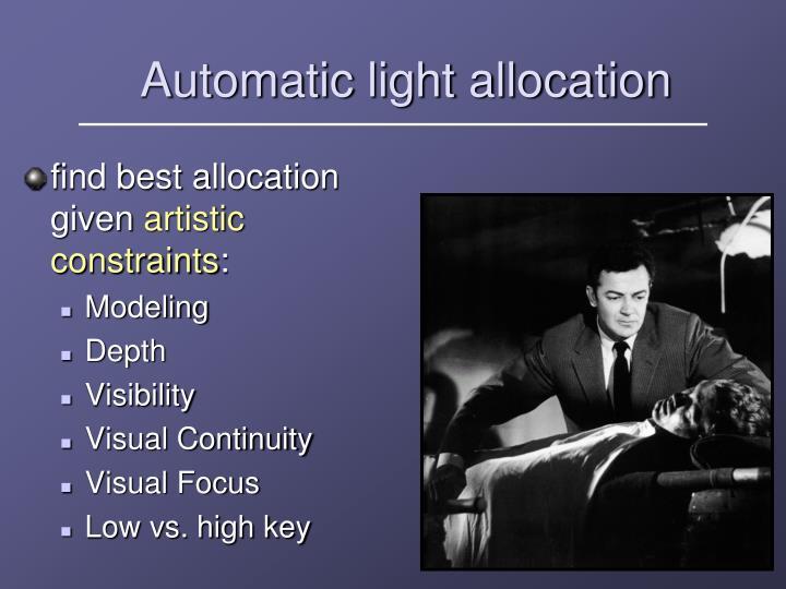 Automatic light allocation