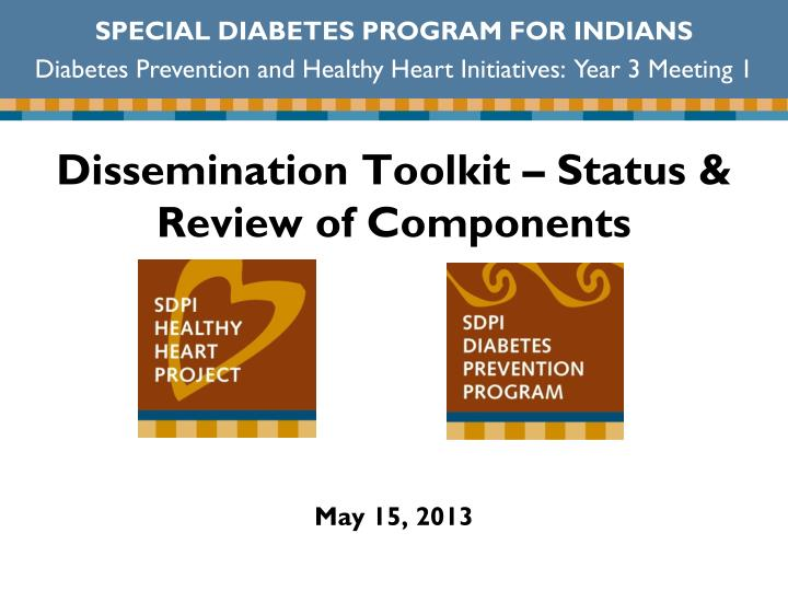 Dissemination toolkit status review of components