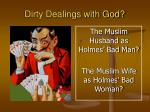 dirty dealings with god