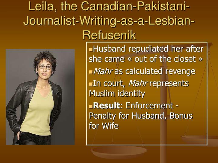 Leila, the Canadian-Pakistani-Journalist-Writing-as-a-Lesbian-Refusenik