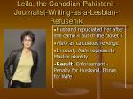 leila the canadian pakistani journalist writing as a lesbian refusenik
