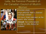 leila the feminist president of the canadian council of muslim women